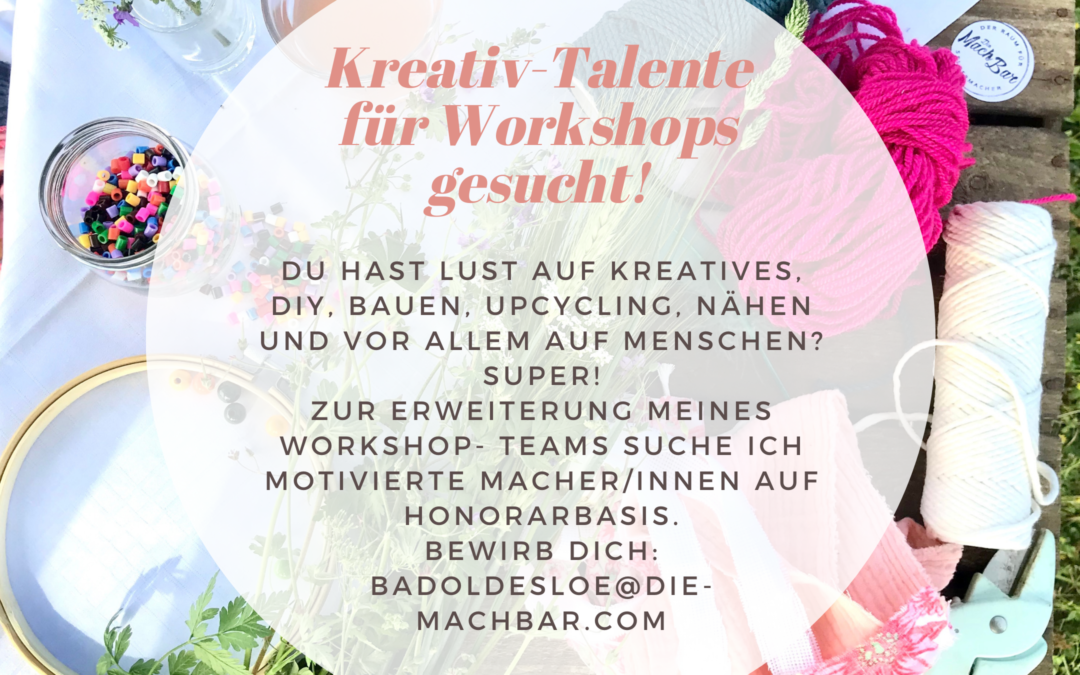 Job! Kreativ-Talente für Workshops gesucht